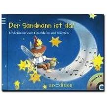 Der Sandmann ist da! /mit CD: Kinderlieder zum Einschlafen und Träumen