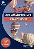 Grammatiktrainer kompakt: Französisch 9. Klasse