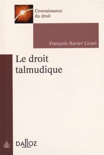 Le droit talmudique - 1re édition
