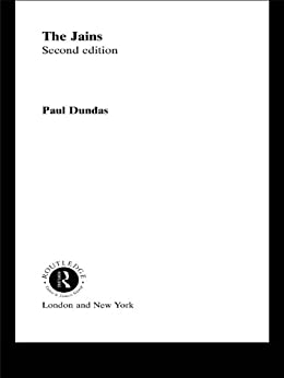 The Jains (the Library Of Religious Beliefs And Practices) por Paul Dundas epub