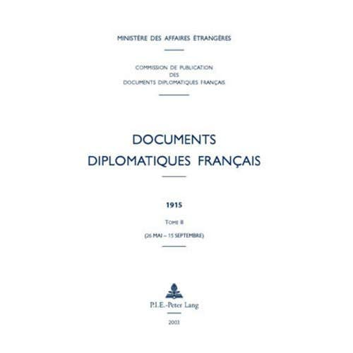 Documents Diplomatiques Francais, 1915: Tome Ii