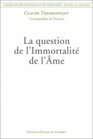 La question de l'Immortalite de l'Ame
