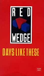 Red Wedge-Days Like This [VHS]