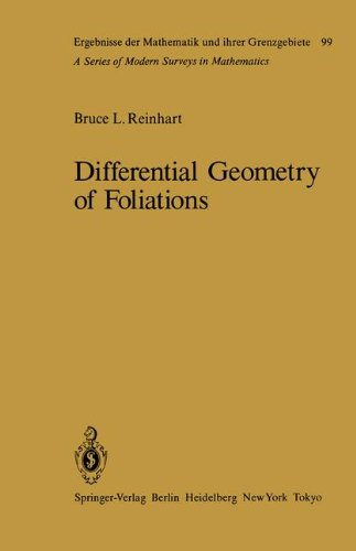 Differential Geometry of Foliations: The Fundamental Integrability Problem (Ergebnisse der Mathematik und ihrer Grenzgebiete. 2. Folge, Band 99)