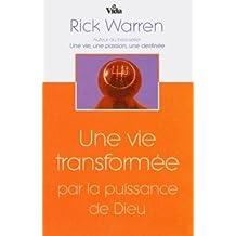 Une Vie Transformée par la Puissance de Dieu