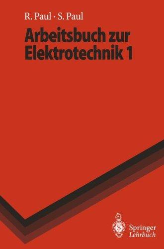 Spannung Feld (Arbeitsbuch zur Elektrotechnik 1 (Springer-Lehrbuch))