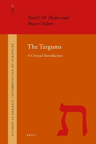 The Targums: A Critical Introduction (Studies in the Aramaic Interpretation of Scripture, Band 12)