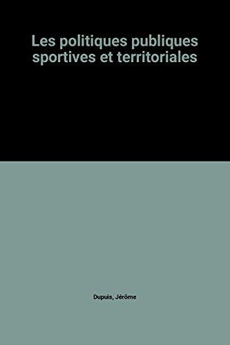 Les politiques publiques sportives et territoriales