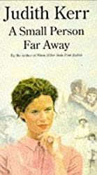 A Small Person Far Away by Judith Kerr (1993-04-15)