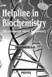 Helpline in Biochemistry: Volume 1