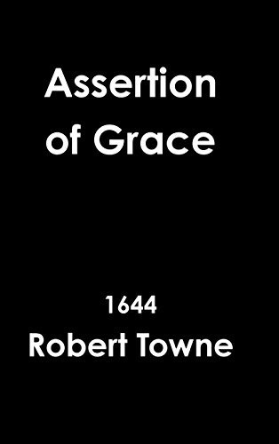 Assertion of Grace by Robert Towne (2014-07-27)