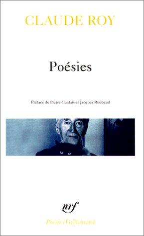 Poésies par Claude Roy, Pierre Gardais, Jacques Roubaud