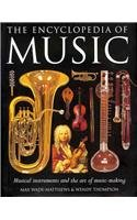 [(The Encyclopedia of Music: Musical Instruments and the Art of Music-making)] [ By (author) Max Wade-Matthews, By (author) Wendy Thompson ] [October, 2011]
