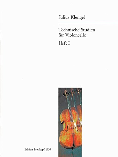 Technische Studien durch alle Tonarten für Cello Tonleitern in 2, 3 und 4 Oktaven, Dreiklänge usw. Band 1 (EB 1939)
