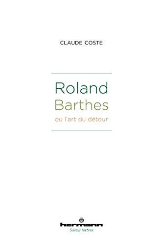 Roland Barthes ou l'art du dtour