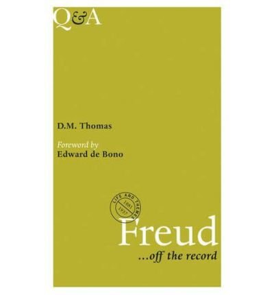 [(Q&A Freud: Off the Record)] [Author: D. M. Thomas] published on (January, 2011)