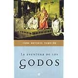 Aventura de los godos, la (+CD) (Historia Divulgativa)
