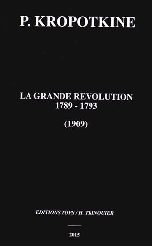 La grande Révolution 1789-1793