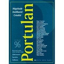 Portulan, numéro 1 : Négritude, antillanité, créolité