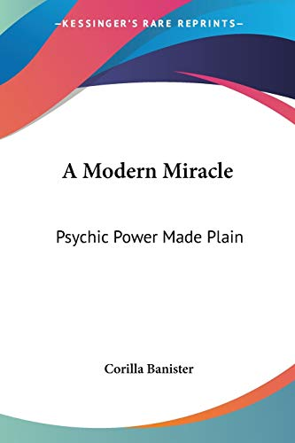 A Modern Miracle: Psychic Power Made Pla