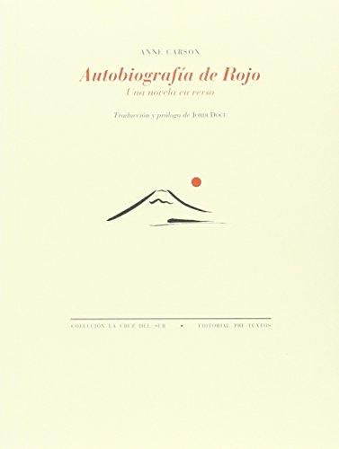 Autobiografía De Rojo (La Cruz del Sur)