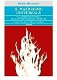 Image de Il mazdeismo universale. Una chiave esoterica alla dottrina di Zarathushtra