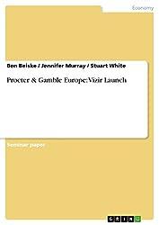 Procter & Gamble Europe: Vizir Launch (English Edition)