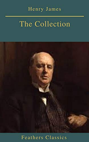 Henry James : The Collection (English Edition)