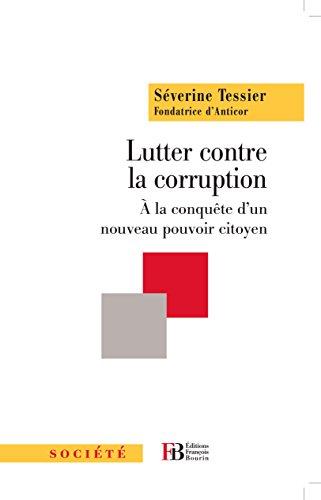 Lutter contre la corruption: A la conquête d'...