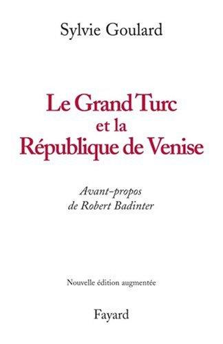 Le Grand Turc et la République de Venise