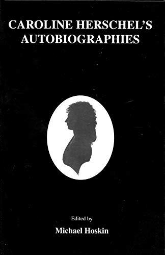 Carolin Herschel's Autobiographies (English Edition) por Michael Hoskin