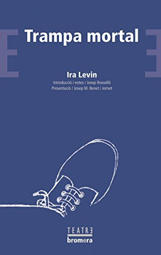 Trampa mortal (BROMERA/TEATRE) por Ira Levin