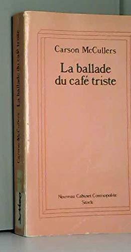 La Ballade du café triste