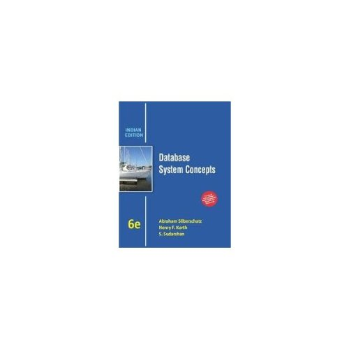 Database System Concepts, 6Th Edn
