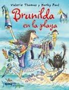 BRUJA BRUNILDA EN LA PLAYA por Valerie;Paul, Korky Thomas