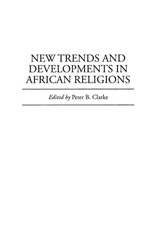 New Trends and Developments in African Religions (Contributions in Afro-American & African Studies) por Peter Clarke