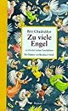 Zu viele Engel: 19 absolut wahre Geschichten - Petr Chudozilov