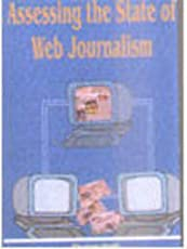 Assessing the State of Web Journalism