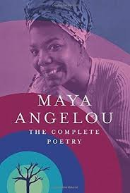 Maya Angelou: The Complete Poetry by Dr Maya Angelou (2015-03-31)