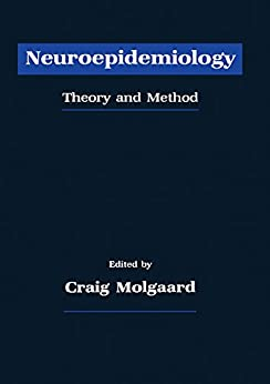 Neuroepidemiology: Theory And Method por Author Unknown epub