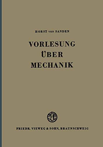 Vorlesung Uber Mechanik (German Edition)