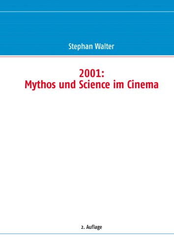 2001: Mythos und Science im Cinema