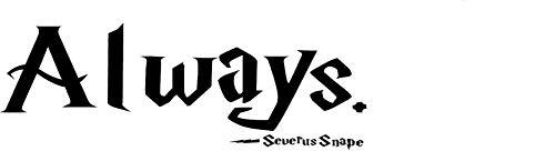 quote it Zitat IT-Severus Snape Immer-Harry Potter Vinyl Wand Aufkleber Zitate Inspirierende (Dumbledore-zitat-aufkleber)