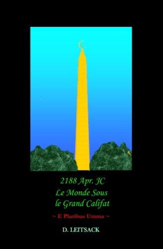 2188 Apr. Jc - Le Monde Sous Le Grand Califat Cover Image