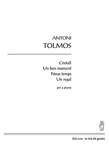 cristall-un-bon-moment-nous-temps-un-regal-per-a-piano-catalan-edition