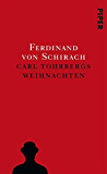 Carl Tohrbergs Weihnachten: Stories