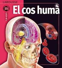 El cos humà (Larousse - Infantil / Juvenil - Catalán - A Partir De 8 Años) por Linda Calabresi