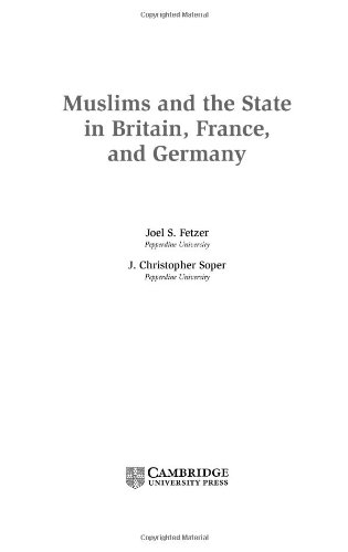 Muslims and the State in Britain, France, and Germany Hardback (Cambridge Studies in Social Theory, Religion and Politics)