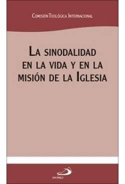 La sinodalidad en la vida y en la misión de la Iglesia (Encíclicas y Documentos)