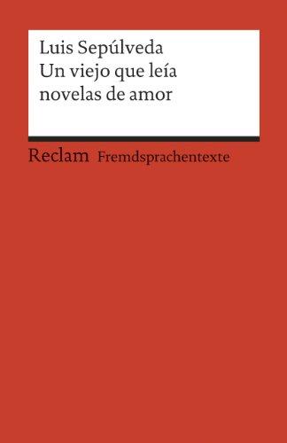 Buchseite und Rezensionen zu 'Un viejo que leía novelas de amor: (Fremdsprachentexte)' von Luis Sepúlveda